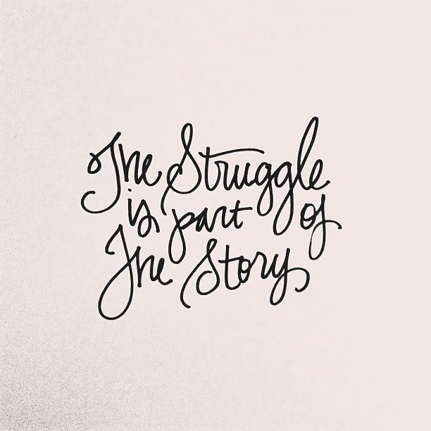 struggles
